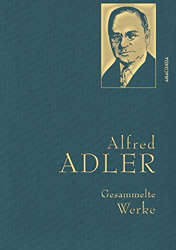 Alfred Adler - Gesammelte Werke (Anaconda Gesammelte Werke, Band 29)
