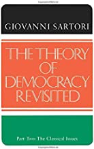 Theory of Democracy Revisited: Part Two: The Classical Issues, Vol. 2
