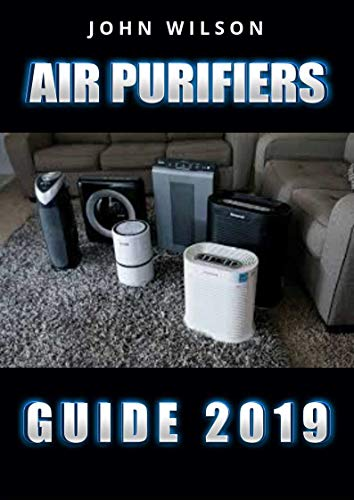 Air Purifiers guide: Air Purifiers guide For A Healthier Home