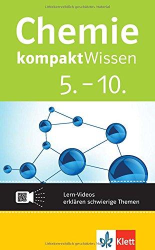 Klett kompaktWissen Chemie 5.-10. Klasse: mit Lern-Videos online