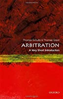 Arbitration: A Very Short Introduction (Very Short Introductions)