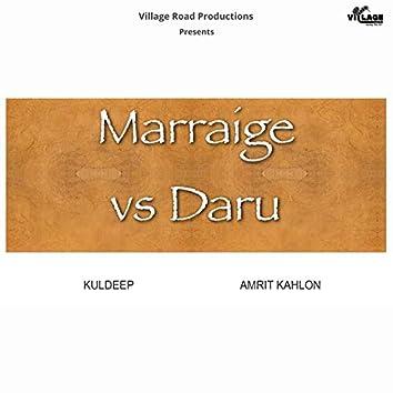 Marriage vs Daru