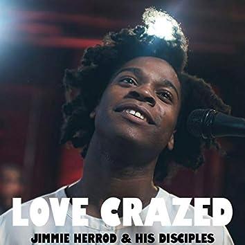 Love Crazed