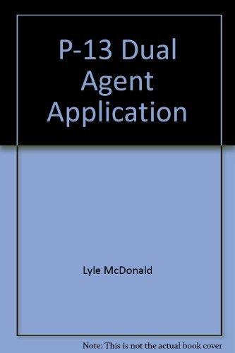 P-13 Dual Agent Application