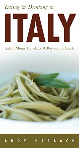 Eating & Drinking in Italy: Italian Menu Translator & Restaurant Guide (Open Road Travel Guides)