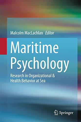 Maritime Psychology: Research in Organizational & Health Behavior at Sea
