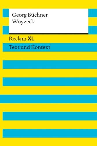 Woyzeck: Reclam XL – Text und Kontext