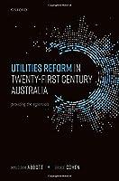 Utilities Reform in 21st Century Australia: Providing the Essentials