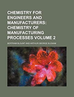 Chemistry for Engineers and Manufacturers Volume 2
