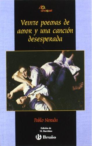 Veinte poemas de amor y una canción desesperada (Castellano - Juvenil -...