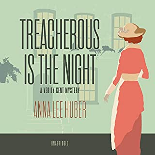Treacherous Is the Night     Verity Kent Mystery Series, Book 2              By:                                                                                                                                 Anna Lee Huber                               Narrated by:                                                                                                                                 Heather Wilds                      Length: 10 hrs and 23 mins     50 ratings     Overall 4.5