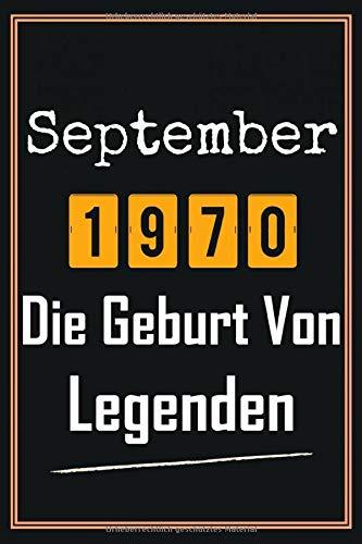 September 1970 Die Geburt von Legenden: 50. geburtstag geschenk frauen mann, geschenkideen für 50 jahre mutter vater Bruder Schwester Freund - Notizbuch a5 liniert