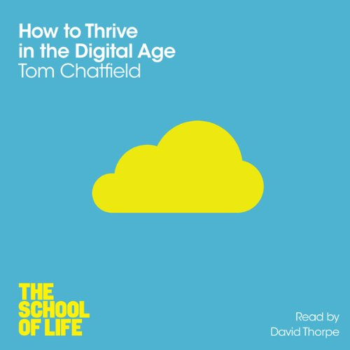 How to Thrive in the Digital Age cover art