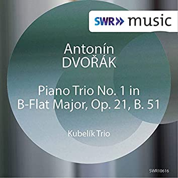Dvořák: Piano Trio No. 1 in B-Flat Major, Op. 21, B. 51 (Live)