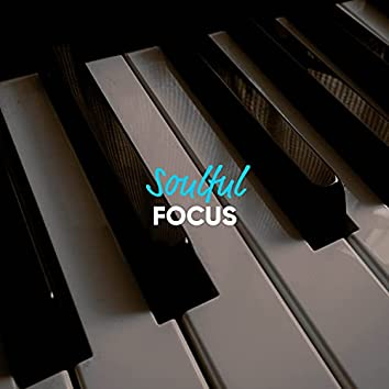 Soulful Focus Grand Piano Songs