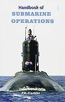 Handbook of Submarine Operations 9385699016 Book Cover