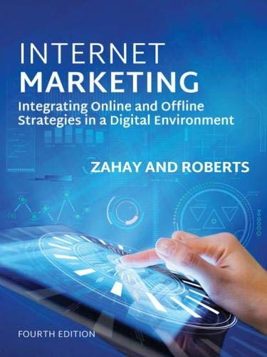 Compare Textbook Prices for Internet Marketing 4 Edition ISBN 9780357033883 by Zahay, Debra,Roberts, Mary Lou
