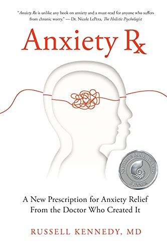Anxiety Rx: A New Prescription for …