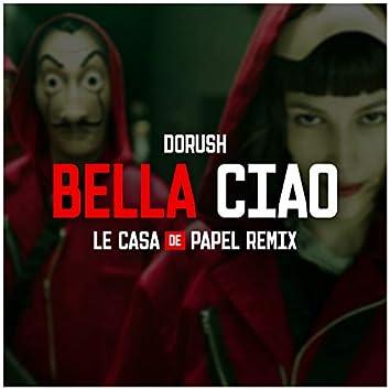 Bella Ciao (Le Casa De Papel Remix)