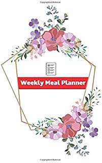 Weekly Meal Planner with Grocery List Daily Recipe Shopping Organizer Notebook Journal: For Home makers, Cooks & Chefs - 52 pages - 5 x 8 Inches