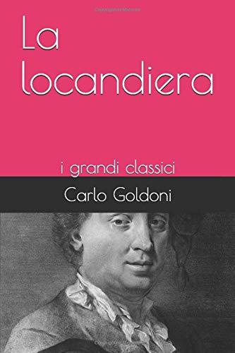 La locandiera: i grandi classici