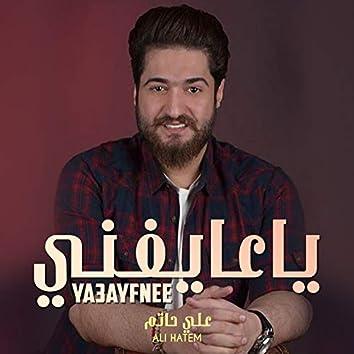 Ya3ayfnee