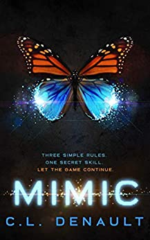Mimic (The Prodigy Chronicles Book 2) by [C.L. Denault]