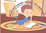 Premiers pas vers la lecture - Débutants - Dès la maternelle (suite): Découverte des syllabes par l'utilisation des lettres cursives