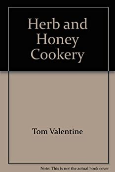 Herb and Honey Cookery 0722511248 Book Cover