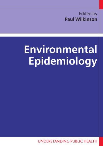 Environmental Epidemiology (Understanding Public Health)