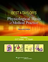 BEST & TAYLORS PHYSIOLOGICAL BASIS OF MEDICAL PRACTICE,13ED