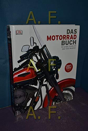 Das Motorrad-Buch: Die große Chr...