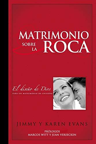 Matrimonio sobre la Roca: El Diseño de Dios para un matrimo
