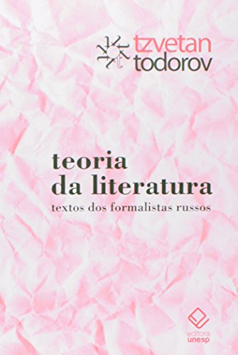 Teoria da literatura: Textos dos formalistas russos