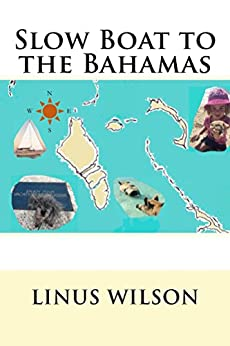 Slow Boat to the Bahamas by [Linus Wilson]