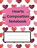 """Hearts Composition Notebook: 7.44"""" x 9.69"""" 