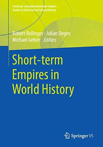 Short-Term Empires in World History