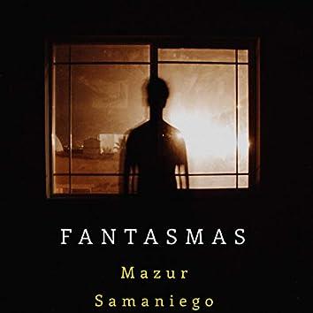 Fantasmas (Extended Version)