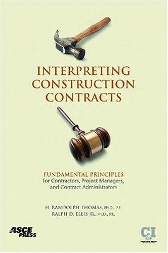 Interpreting Construction Contracts: Fundamental...