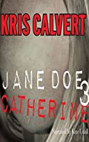 Catherine (Jane Doe)