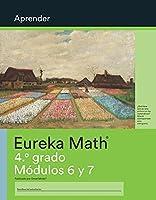 Spanish - Eureka Math Grade 4 Learn Workbook #5 (Modules 6-7)