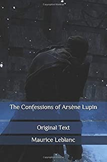 The Confessions of Arsène Lupin: Original Text