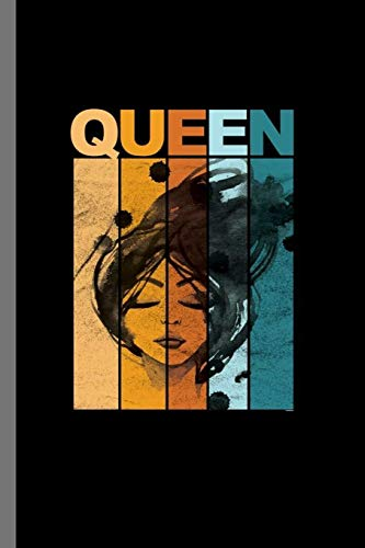 """Queen: Retro Queen Vintage Style Women Feminist Empowerment Gifts (6""""x9"""") Dot Grid notebook Journal to write in"""