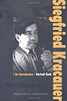 Siegfried Kracauer: An Introduction