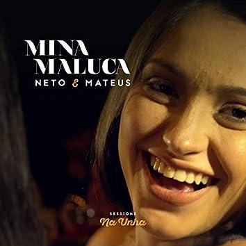Mina Maluca (Ao Vivo)