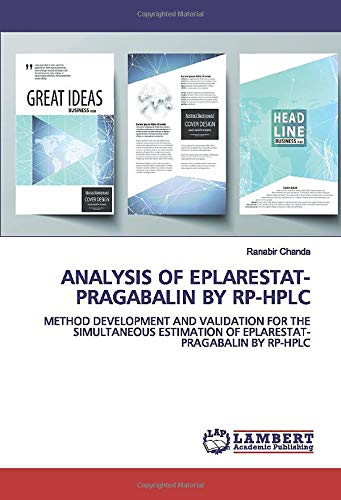 ANALYSIS OF EPLARESTAT-PRAGABALIN BY RP-HPLC: METHOD DEVELOPMENT AND VALIDATION FOR THE SIMULTANEOUS ESTIMATION OF EPLARESTAT-PRAGABALIN BY RP-HPLC