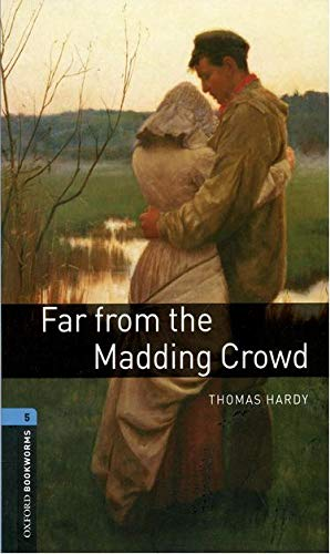 Far From The Madding Crowd (Oxford Bookworms, Level 5)の詳細を見る