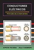 Conductores Eléctricos: 1 (Instalaciones Eléctricas)