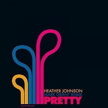 Pretty (Mark Grant Remix)