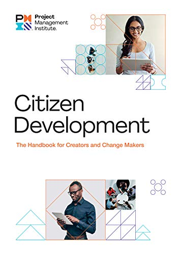 Citizen Development: The Handbook for Creators and Change Makers (English Edition)